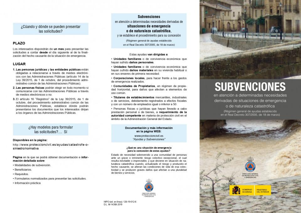 Subvenciones en atención a determinadas necesidades derivadas de una situaciones de emergencia o de naturaleza catastrófica